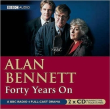 Forty Years on : BBC Radio 4 Full Cast Dramatisation, CD-Audio