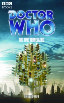 """Doctor Who"", the Time Travellers, Paperback Book"