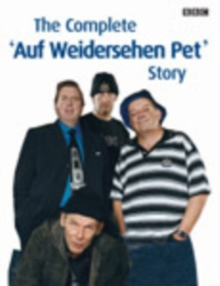 The Complete Auf Wiedersehen Pet Story : That's Living Alright, Hardback Book