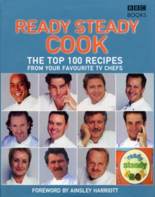 "The Top 100 Recipes from ""Ready Steady Cook"", Hardback"