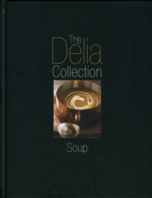 The Delia Collection, Soup, Hardback