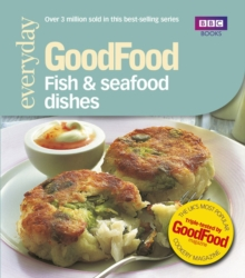 Good Food: Fish & Seafood Dishes : Triple-tested Recipes, Paperback