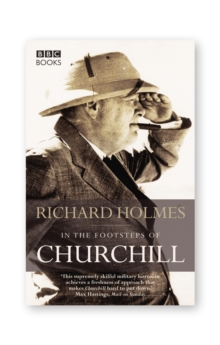 In the Footsteps of Churchill, Paperback