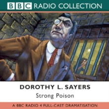 Strong Poison : Starring Ian Carmichael, Peter Jones & Joan Hickson, CD-Audio