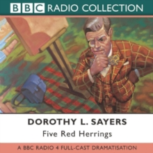 Five Red Herrings : BBC Radio 4 Full-cast Dramatisation, CD-Audio