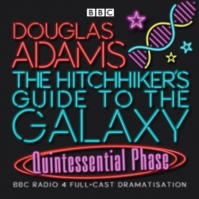The Hitchhiker's Guide to the Galaxy : Quintessential Phase, CD-Audio