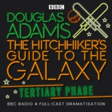 The Hitchhiker's Guide to the Galaxy : Tertiary Phase, CD-Audio