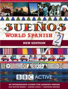 Suenos World Spanish : Intermediate Course Book pt. 2, Paperback