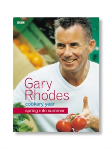 Gary Rhodes' Cookery Year : Spring into Summer, Paperback Book