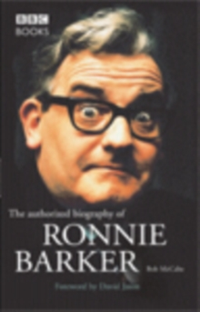 Ronnie Barker Authorised Biography, Paperback