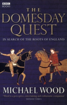 The Domesday Quest : In Search of the Roots of England, Paperback