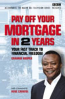 Pay Off Your Mortgage in 2 Years, Hardback