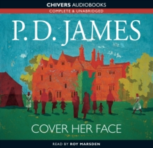 Cover Her Face : BBC Radio 4 Full-cast Dramatisation, CD-Audio