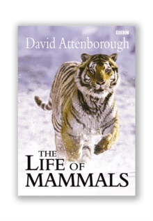 The Life of Mammals, Hardback Book