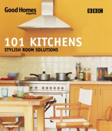 Good Homes 101 Kitchens : Stylish Room Solutions, Paperback Book