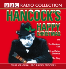 Hancock's Happy Christmas : Four Original BBC Radio Episodes, CD-Audio