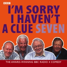 I'm Sorry I Haven't a Clue : Volume 7, CD-Audio