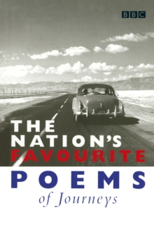 The Nation's Favourite Poems of Journeys, Paperback