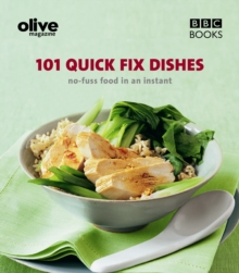 Olive : 101 Quick-fix Dishes, Paperback