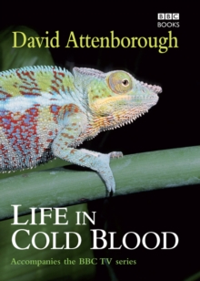 Life in Cold Blood, Hardback Book