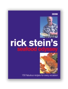 Rick Stein's Seafood Odyssey, Paperback