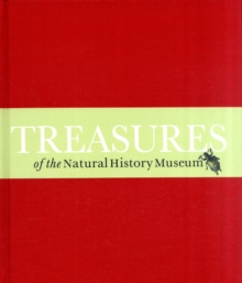 Treasures of the Natural History Museum, Hardback