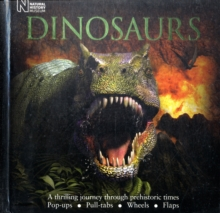 Dinosaurs : A Thrilling Journey Through Prehistoric Times, Novelty book