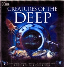 Creatures of the Deep : An Interactive Journey Through the Deepest Ocean Layers, Novelty book