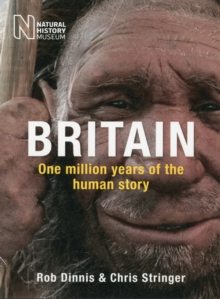 Britain: One Million Years of the Human Story, Paperback