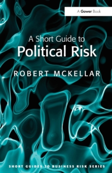 A Short Guide to Political Risk, Paperback Book