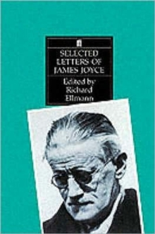 Selected Letters of James Joyce, Paperback