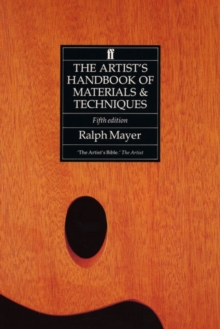 The Artist's Handbook of Materials and Techniques, Paperback