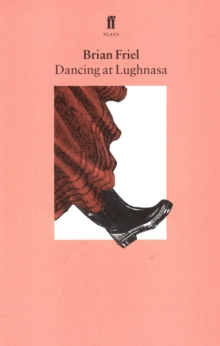 Dancing at Lughnasa, Paperback