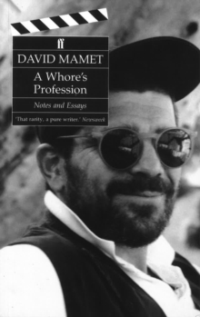 A Whore's Profession : Notes and Essays, Paperback