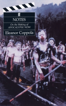 Notes: The Making of Apocalypse Now, Paperback