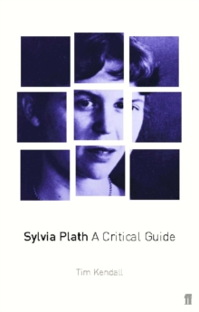 Sylvia Plath : A Critical Guide, Paperback