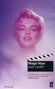 Magic Hour : A Life in Movies, Paperback