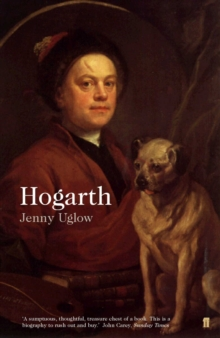 William Hogarth : A Life and a World, Paperback