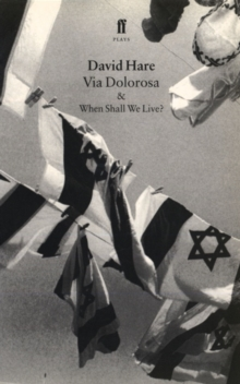 Via Dolorosa : & When Shall We Live?, Paperback Book