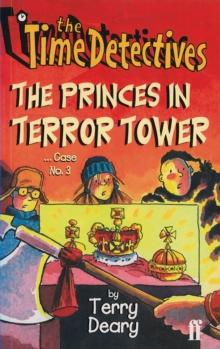 Time Detectives 3: The Curse of the Mummy : The Princes in Terror Tower Case No. 3, Paperback