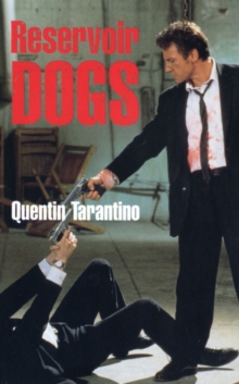 Reservoir Dogs : Screenplay, Paperback