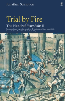 The Hundred Years War : Trial by Fire Vol 2, Paperback