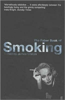 The Faber Book of Smoking, Paperback