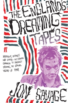 The England's Dreaming Tapes, Paperback