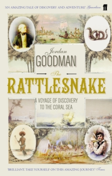 The Rattlesnake : A Voyage of Discovery to the Coral Sea, Paperback