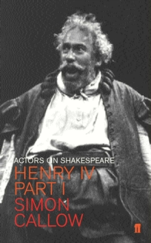 Henry IV (Falstaff) : Actors on Shakespeare, Paperback Book