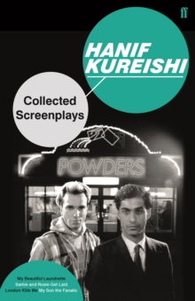 "Collected Screenplays : ""My Beautiful Laundrette"", ""Sammy and Rosie Get Laid"", ""London Kills Me"", ""My Son the Fanatic"" Volume 1, Paperback"