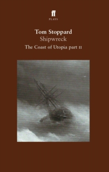 Shipwreck : The Coast of Utopia Play 2 Pt. 2, Paperback Book