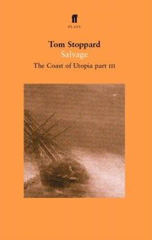 Salvage : The Coast of Utopia Play 3 Pt. 3, Paperback Book