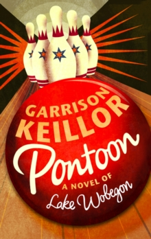 Pontoon : A Lake Wobegon Novel, Paperback